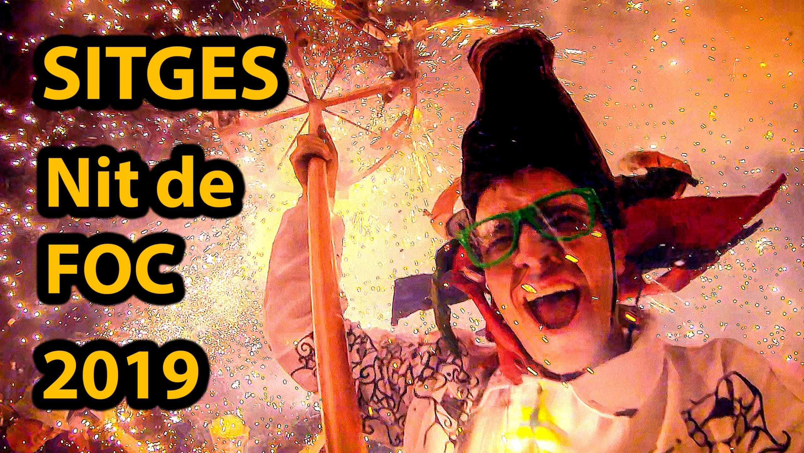 VIDEO: Nit de Foc 2019 en Sitges